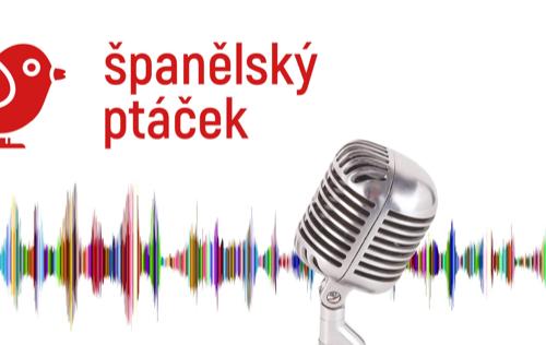Podcast španělský ptáček
